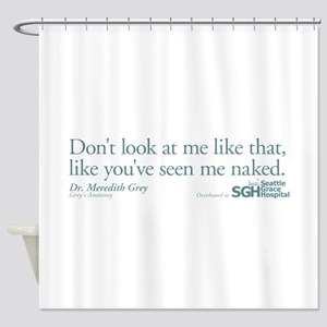 Don't look... Grey's Anatomy Shower Curtain