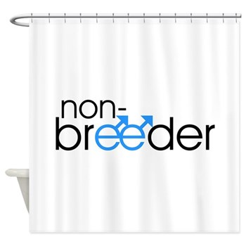 Non-Breeder - Male Shower Curtain