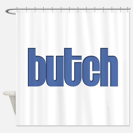 Butch Shower Curtain