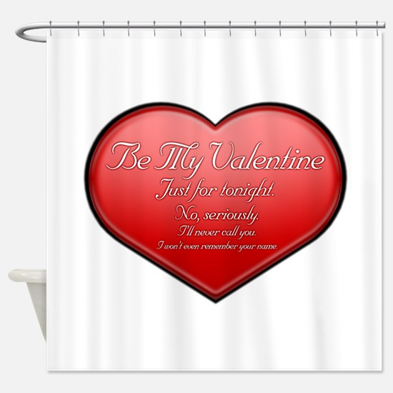 One Night Valentine Shower Curtain