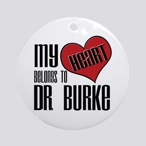 Heart Belongs To Dr. Burke Ornament (Round)
