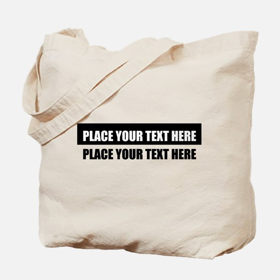 Add text message Tote Bag