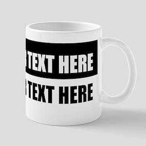 Add text message 11 oz Ceramic Mug