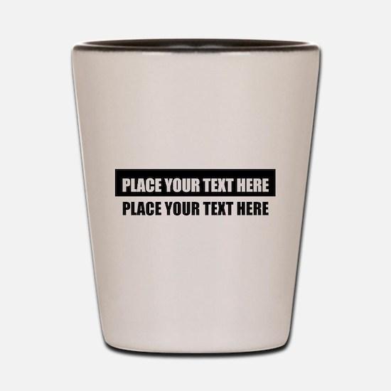Add text message Shot Glass