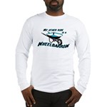 My other ride is a Wheelbarrow Long Sleeve T-Shirt