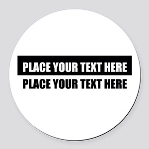 Add text message Round Car Magnet