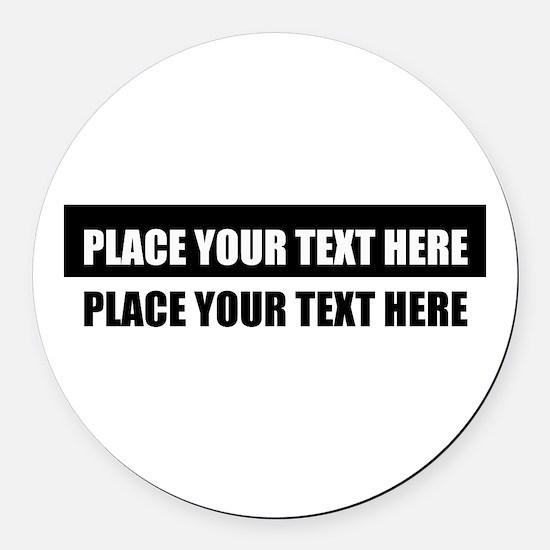 Add text message Round Car Magnet