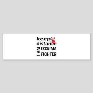 Keep distance I am Escrima fighte Sticker (Bumper)