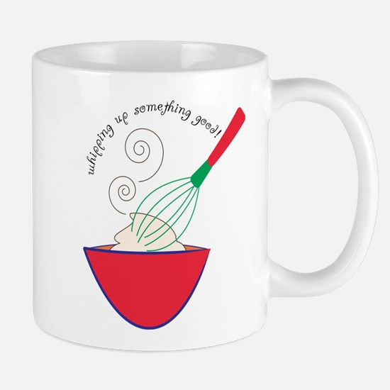 Whisking Something Good Mug