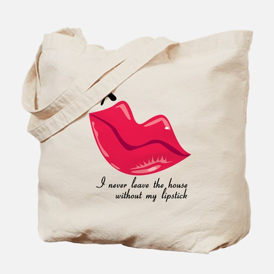 Never Leave Lipstick Tote Bag