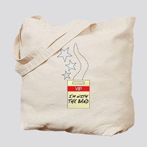 VIP With the Band Tote Bag