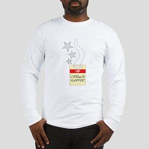 VIP Crowd Surfer Long Sleeve T-Shirt