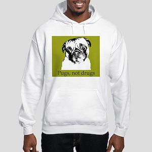 Pugs, Not Drugs - Hooded Sweatshirt