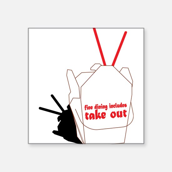 "Take Out Dining Square Sticker 3"" x 3"""