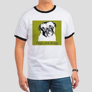 Pugs, Not Drugs - Ringer T
