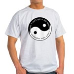 Dont have experience Light T-Shirt