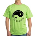 Dont have experience Green T-Shirt