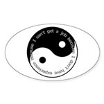Cant get a job Sticker (Oval 10 pk)