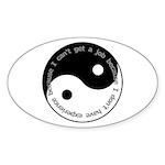 Cant get a job Sticker (Oval 50 pk)