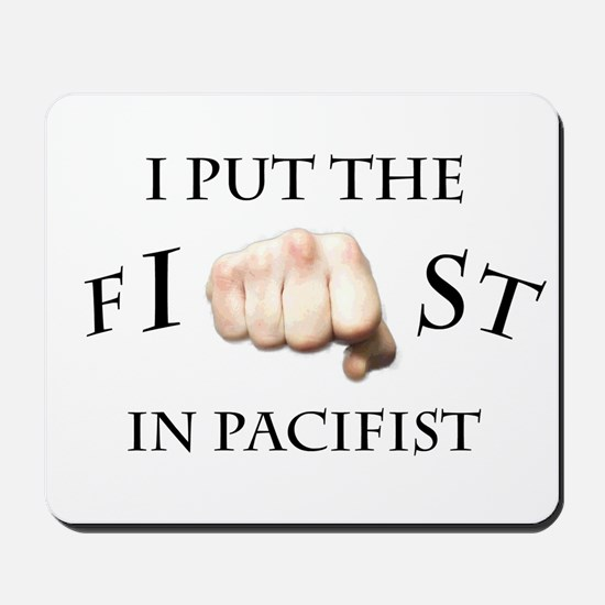I put the fist in pacifist Mousepad