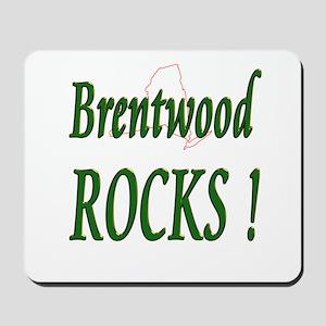 Brentwood Rocks ! Mousepad