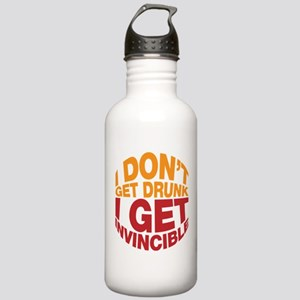 I don't get drunk, I get invincible Stainless Wate