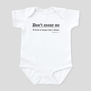 Don't Annoy Me Infant Bodysuit