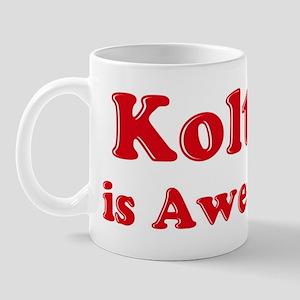 Kolton is Awesome Mug