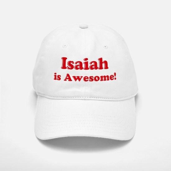 Isaiah is Awesome Baseball Baseball Cap