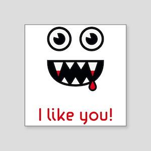 "I like you! (Vampire) Square Sticker 3"" x 3"""