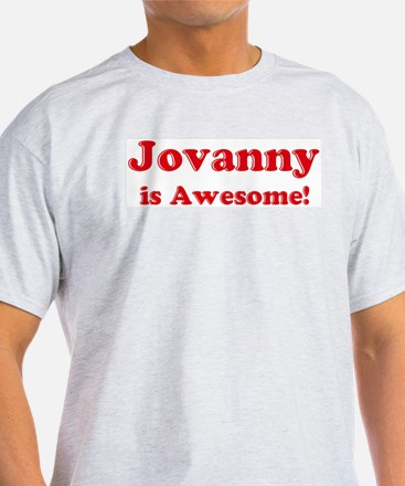 Jovanny is Awesome Ash Grey T-Shirt