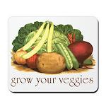 grow your veggies Mousepad