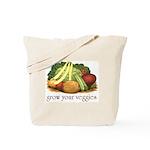 grow your veggies Tote Bag