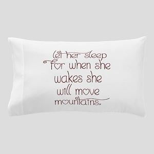 Let her sleep Pillow Case