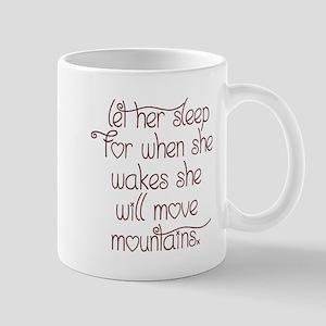 Let her sleep Mug