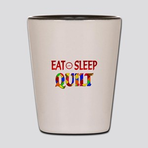 Eat Sleep Quilt Shot Glass