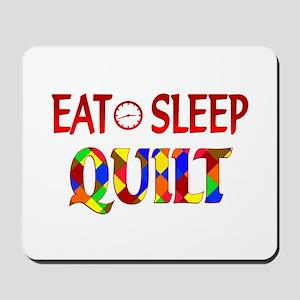 Eat Sleep Quilt Mousepad