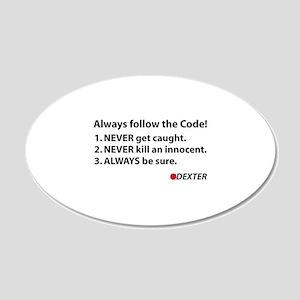 Always follow the code! 22x14 Oval Wall Peel