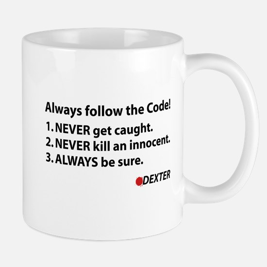 Always follow the code! Mug
