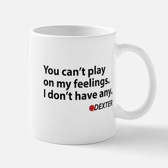 I don't have any Mug