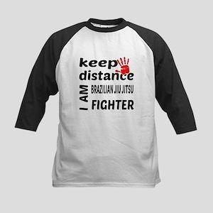 Keep distance I am Brazilian Jiu Kids Baseball Tee
