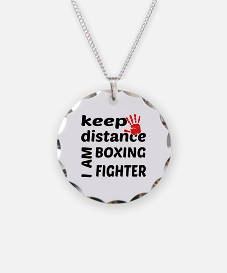 Keep distance I am Boxing fi Necklace