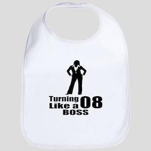 Turning 08 Like A Boss Birthday Cotton Baby Bib