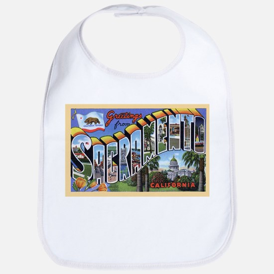 Sacramento California Greetings Bib