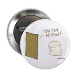 Be S'more Button