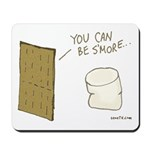 Be S'more Mousepad