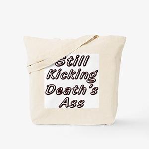Still Kicking  Tote Bag