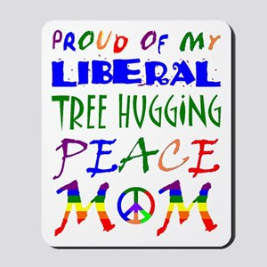 Proud of my Liberal Mom (RB) Mousepad