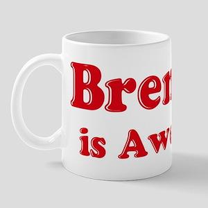 Brendon is Awesome Mug