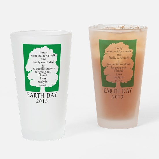 Earth Day Quote 2013 Drinking Glass